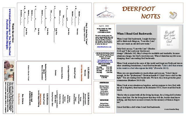 DEERFOOTDEERFOOTDEERFOOTDEERFOOT NOTESNOTESNOTESNOTES April 5, 2020 WELCOME TO THE DEERFOOT CONGREGATION We want to extend...