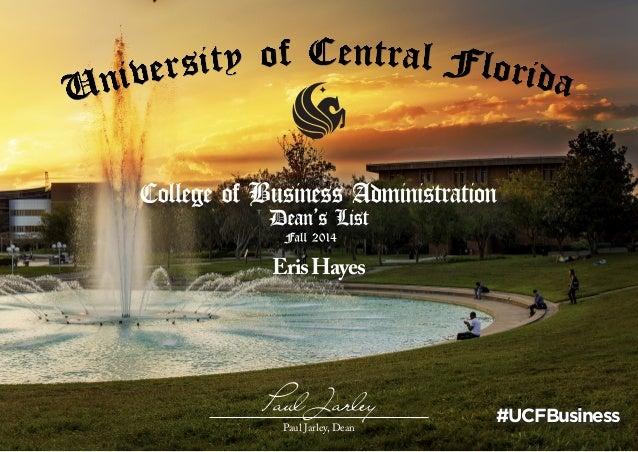 Paul Jarley ErisHayes #UCFBusinessPaul Jarley, Dean
