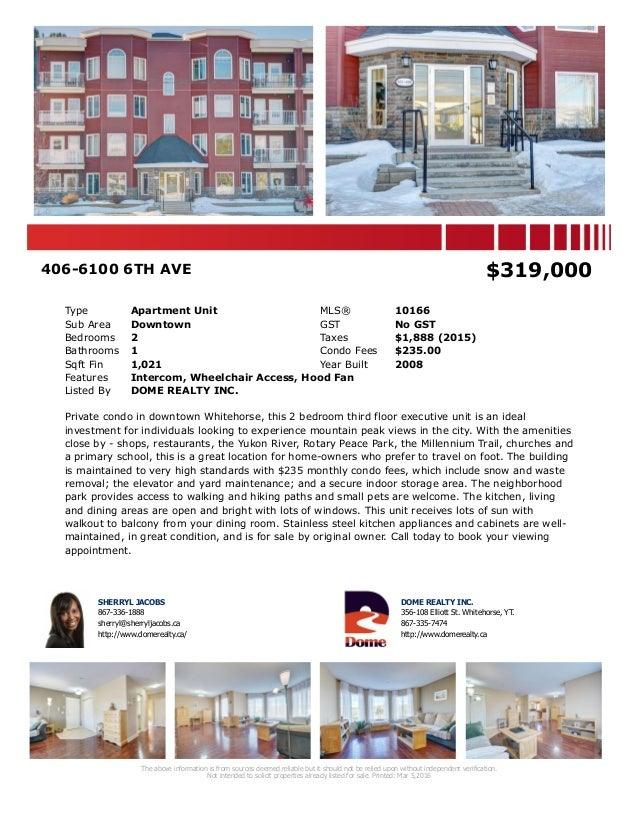 406-6100 6TH AVE $319,000 Type Apartment Unit MLS® 10166 Sub Area Downtown GST No GST Bedrooms 2 Taxes $1,888 (2015) Bathr...