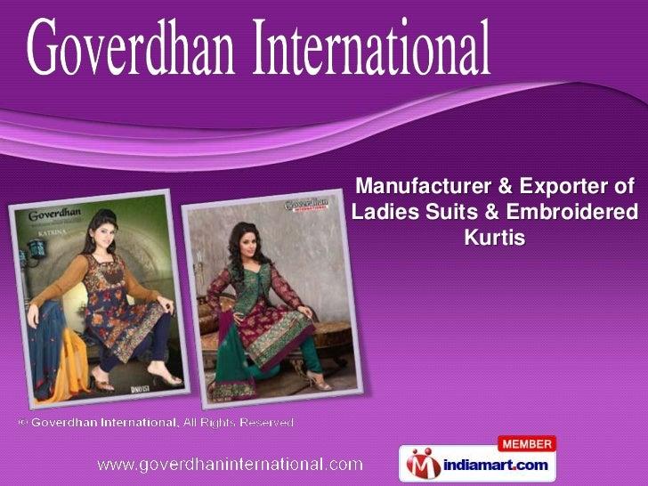Manufacturer & Exporter ofLadies Suits & Embroidered           Kurtis