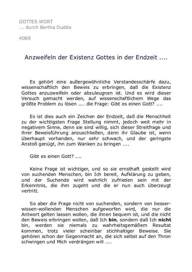 GOTTES WORT ... durch Bertha Dudde 4069 Anzweifeln der Existenz Gottes in der Endzeit .... Es gehört eine außergewöhnliche...