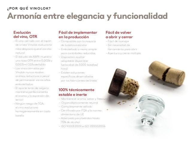 Evolución del vino, OTR –El vino cerrado con el tapón de cristal Vinolok evoluciona más despacio que el corcho natural –...