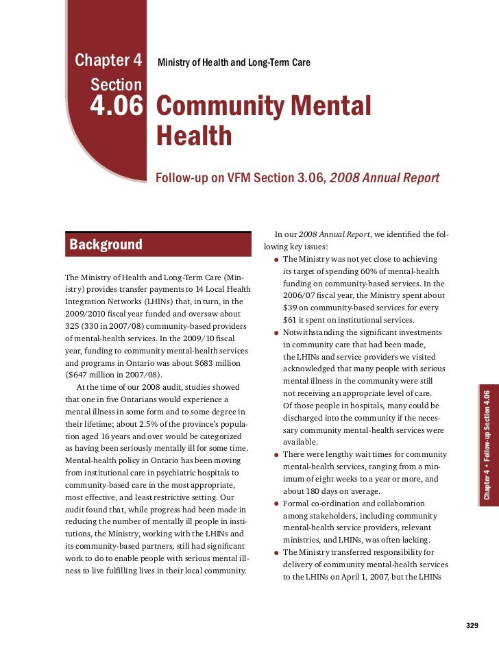 Chapter 4                Ministry of Health and Long-Term Care    Section       4.06 Community Mental            Health   ...