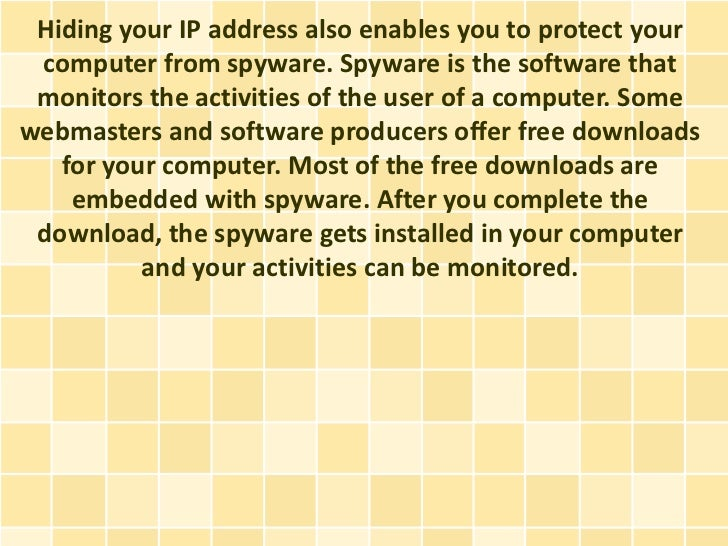 Why Hide Your IP Address?