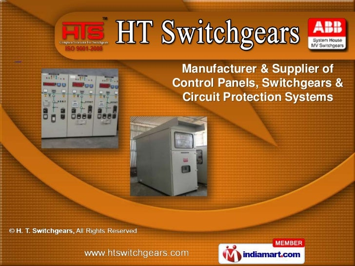Manufacturer & Supplier ofControl Panels, Switchgears & Circuit Protection Systems