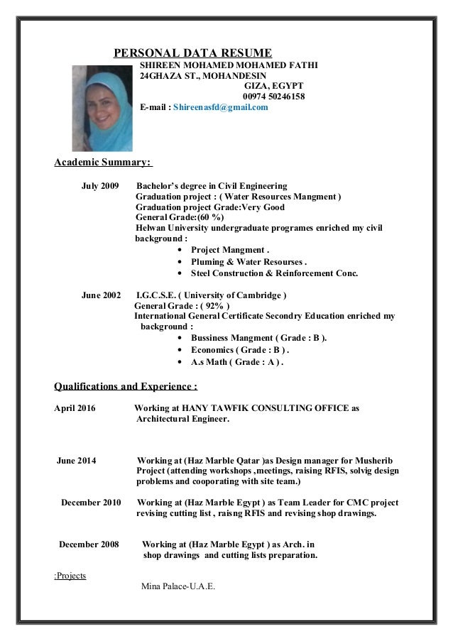 PERSONAL DATA RESUME SHIREEN MOHAMED MOHAMED FATHI 24GHAZA ST., MOHANDESIN GIZA, EGYPT 00974 50246158 E-mail : Shireenasfd...