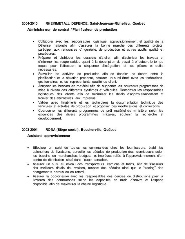 2004-2010 RHEINMETALL DEFENCE, Saint-Jean-sur-Richelieu, Québec Administrateur de contrat / Planificateur de production  ...