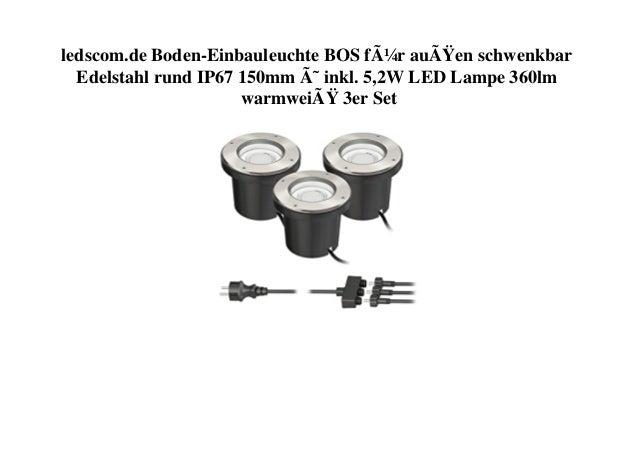 ledscom.de Boden-Einbauleuchte BOS für außen schwenkbar Edelstahl rund IP67 150mm Ø inkl. 5,2W LED Lampe 360lm warmweiÃ...