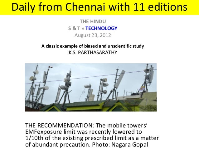 Daily from Chennai with 11 editions THE HINDU S & T»TECHNOLOGY August 23, 2012  A classic example of biased and unscien...