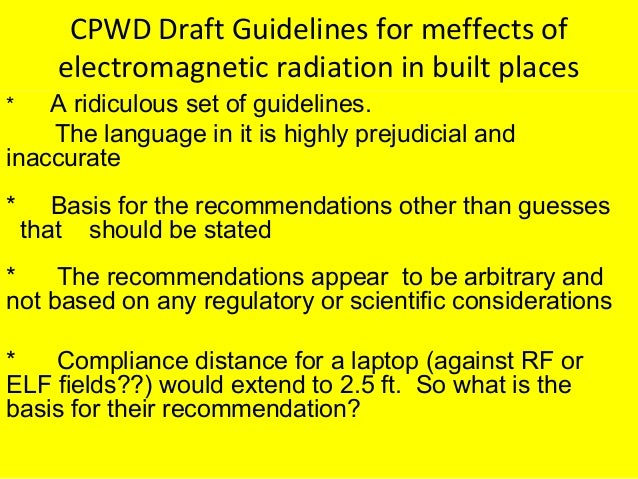 CPWD Draft Guidelines for meffects of electromagnetic radiation in built places * A ridiculous set of guidelines. The lang...
