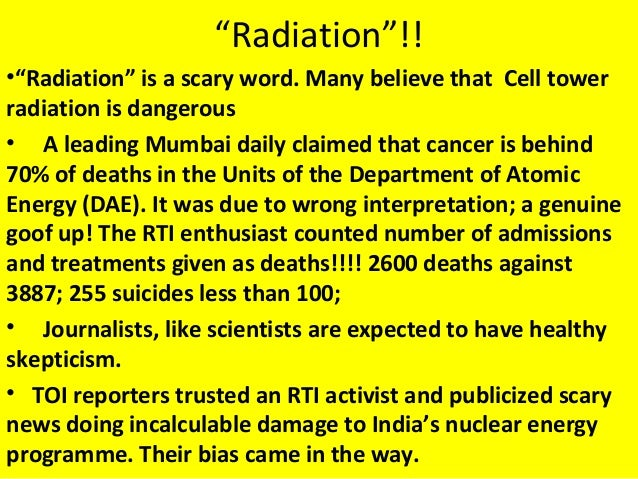 """""""Radiation""""!! •""""Radiation"""" is a scary word. Many believe that Cell tower radiation is dangerous • A leading Mumbai daily c..."""