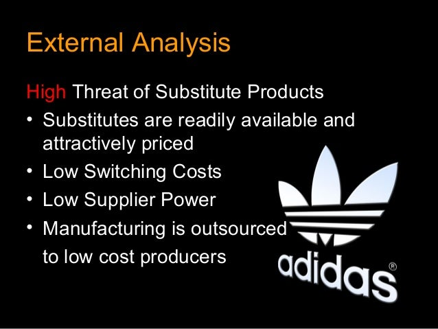 External AnalysisHigh Threat of Substitute Products• Substitutes are readily available and  attractively priced• Low Switc...
