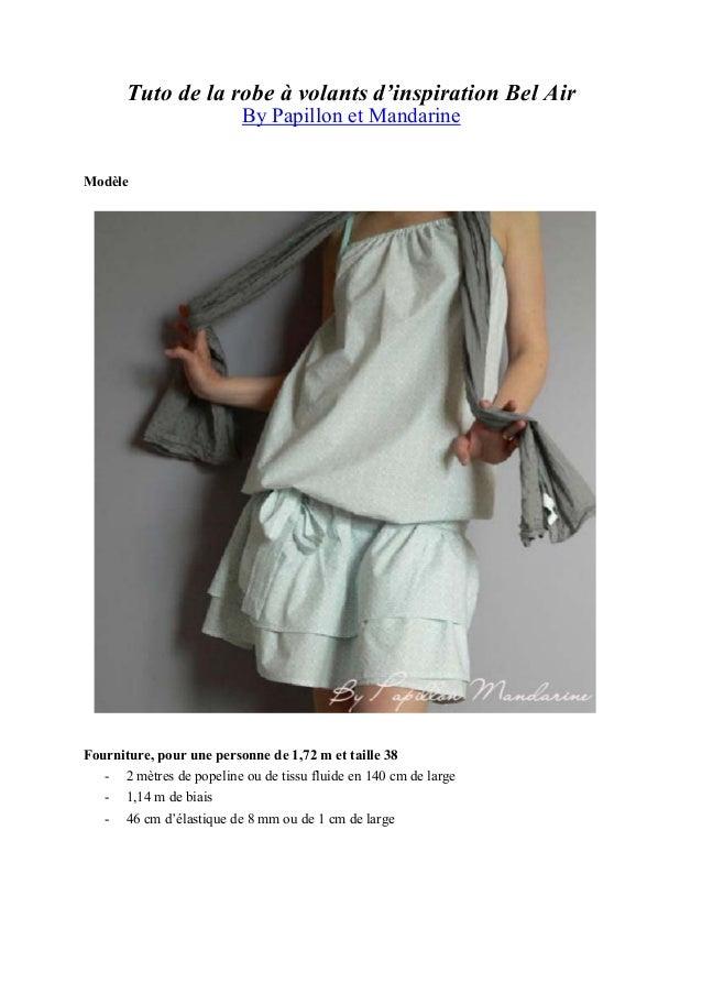 Tuto de la robe à volants d'inspiration Bel Air By Papillon et Mandarine Modèle Fourniture, pour une personne de 1,72 m et...