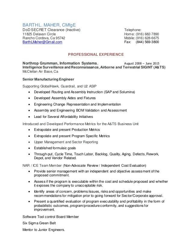 BARTHL. MAHER, CMfgE DoD SECRET Clearance (Inactive) Telephone: 11825 Delavan Circle Home: (916) 682-7890 Rancho Cordova, ...