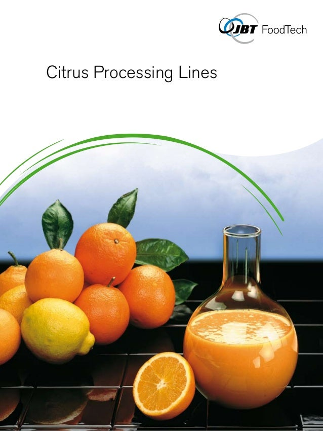Citrus Processing Lines                      Solutions provider                      JBT FoodTech is a leading supplier of...