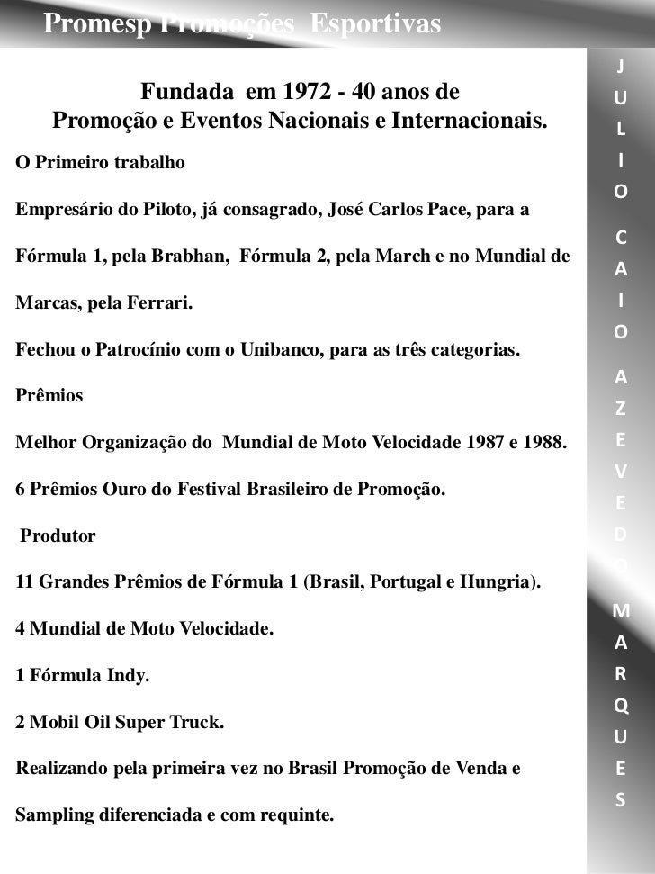 Promesp Promoções Esportivas                                                                 J           Fundada em 1972 -...