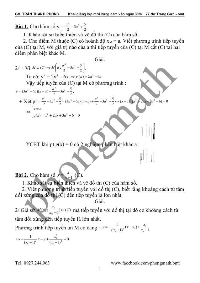 GV: TRẦN THANH PHONG Khai giảng lớp mới hàng năm vào ngày 30/6 77 Nơ Trang Gưh - bmt Bài 1. Cho hàm số y = 2 5 3 2 2 4 +− ...