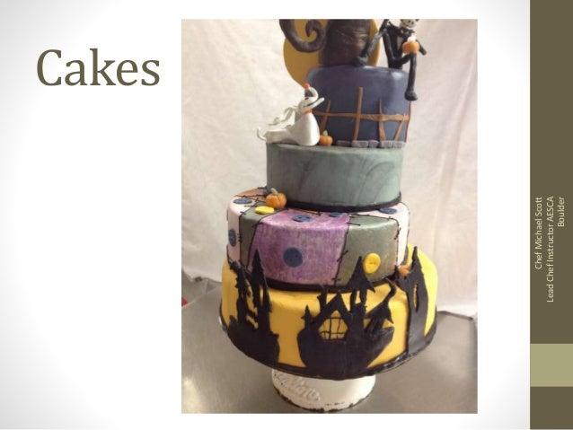 Cakes ChefMichaelScott LeadChefInstructorAESCA Boulder