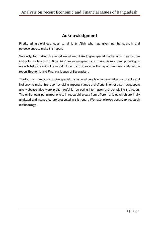 Analysis on recent Economic and Financial issues of Bangladesh 4   P a g e Acknowledgment Firstly, all gratefulness goes t...