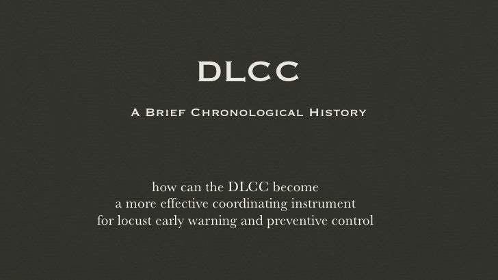 DLCC     A Brief Chronological History          how can the DLCC become   a more effective coordinating instrumentfor locu...