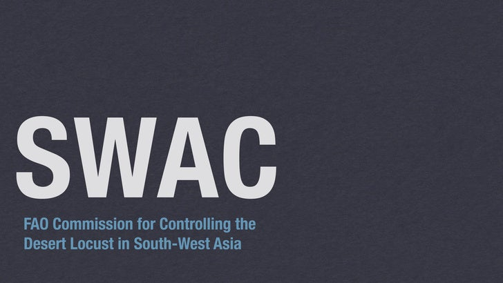 SWACFAO Commission for Controlling theDesert Locust in South-West Asia