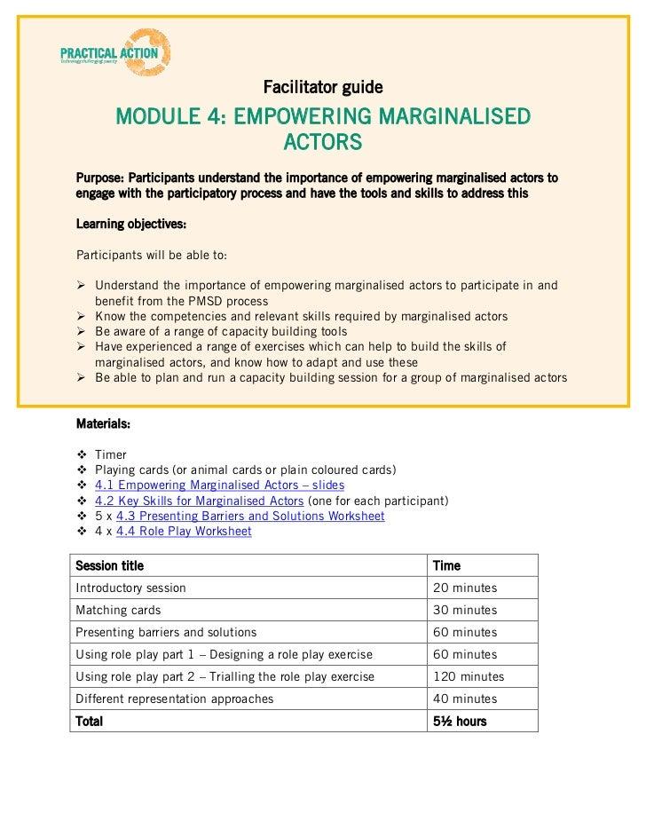 Facilitator guide        MODULE 4: EMPOWERING MARGINALISED                      ACTORSPurpose: Participants understand the...
