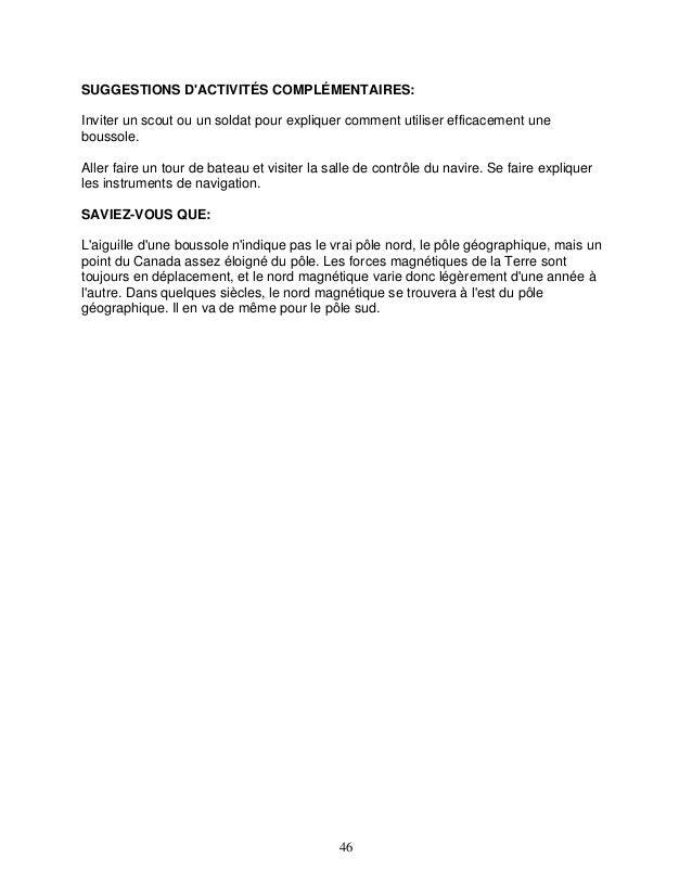 SUGGESTIONS D'ACTIVITÉS COMPLÉMENTAIRES: Inviter un scout ou un soldat pour expliquer comment utiliser efficacement une bo...