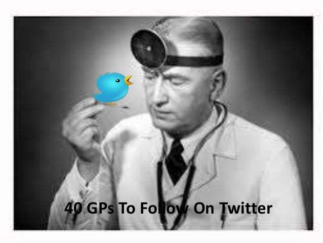40 GPs To Follow On Twitter