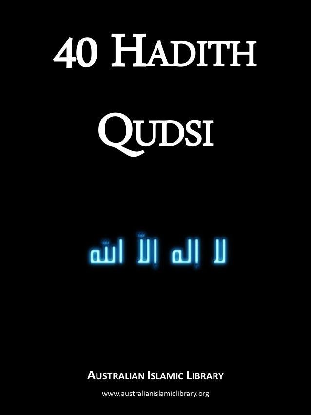 40 HADITH QUDSI AUSTRALIAN ISLAMIC LIBRARY www.australianislamiclibrary.org