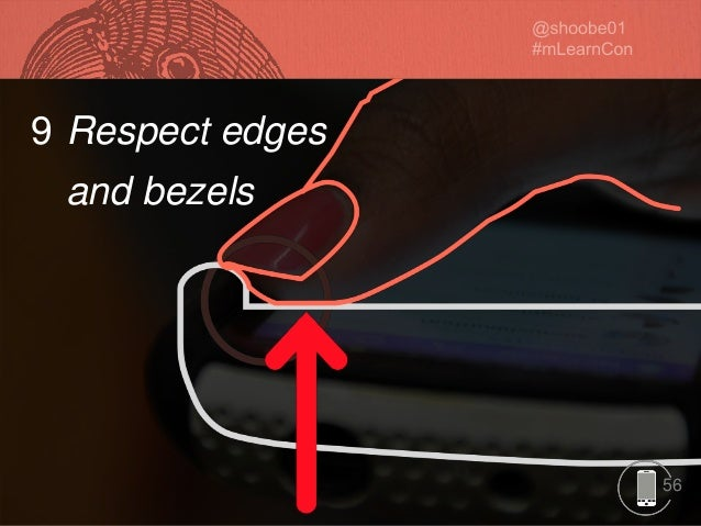 56 9 Respect edges and bezels 56