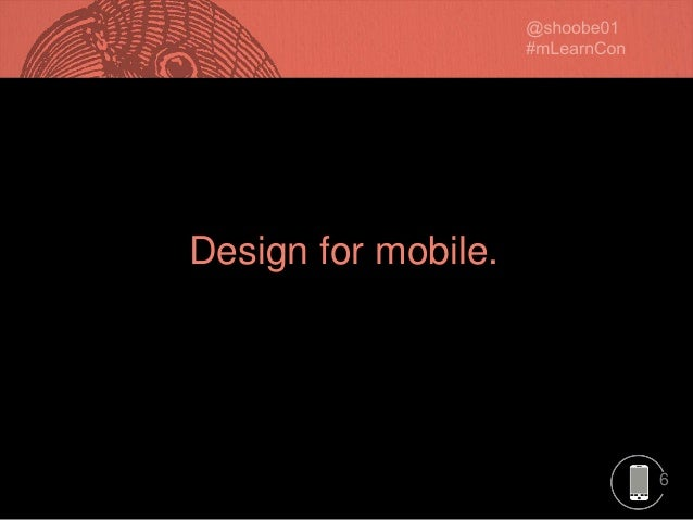 6 Design for mobile.