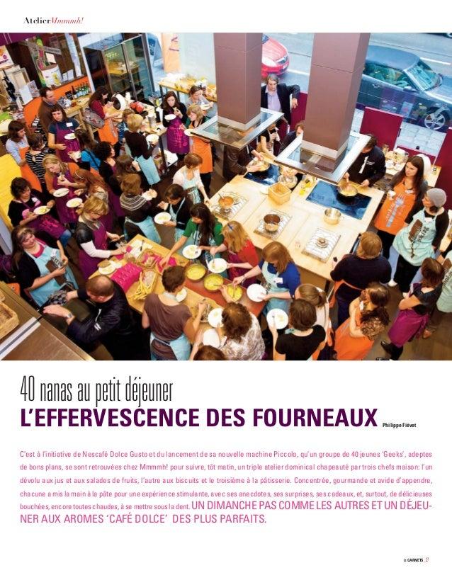 Les CARNETS_27 AtelierMmmmh! 40nanasaupetitdéjeuner L'EFFERVESCENCE DES FOURNEAUX Philippe Fiévet C'est à l'initiative de ...