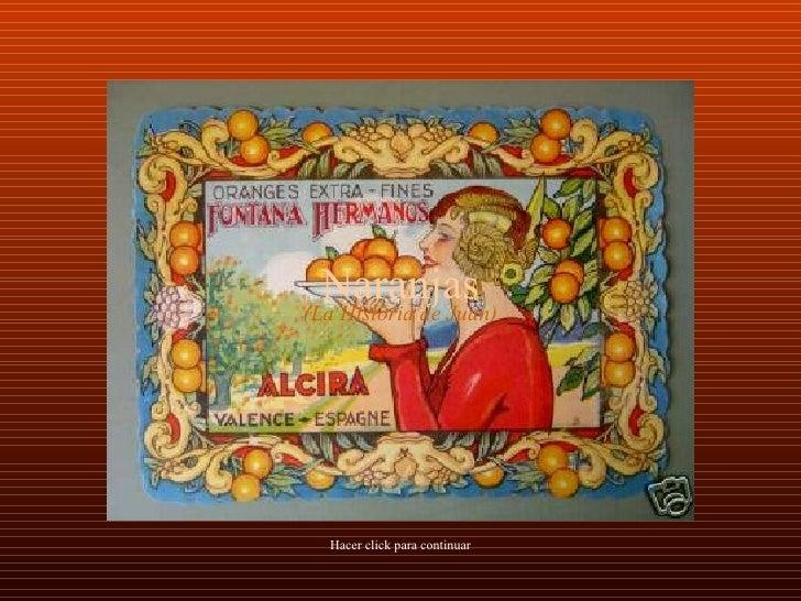 Naranjas Hacer click para continuar (La Historia de Juan)