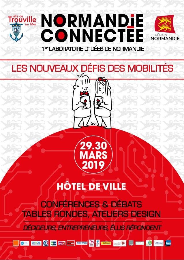 HÔTEL DE VILLE CONFÉRENCES & DÉBATS TABLES RONDES, ATELIERS DESIGN LES NOUVEAUX DÉFIS DES MOBILITÉS 29.30 MARS 2019 DÉCIDE...
