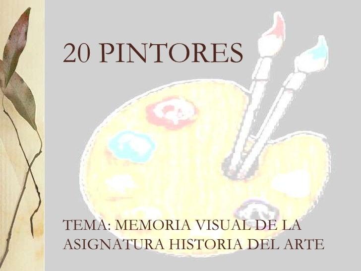 20 PINTORESTEMA: MEMORIA VISUAL DE LA ASIGNATURA HISTORIA DEL ARTE<br />
