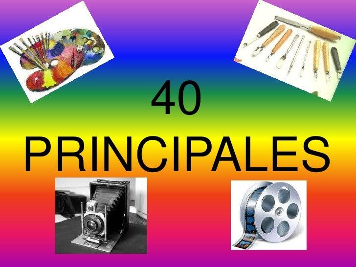 40 PRINCIPALES<br />