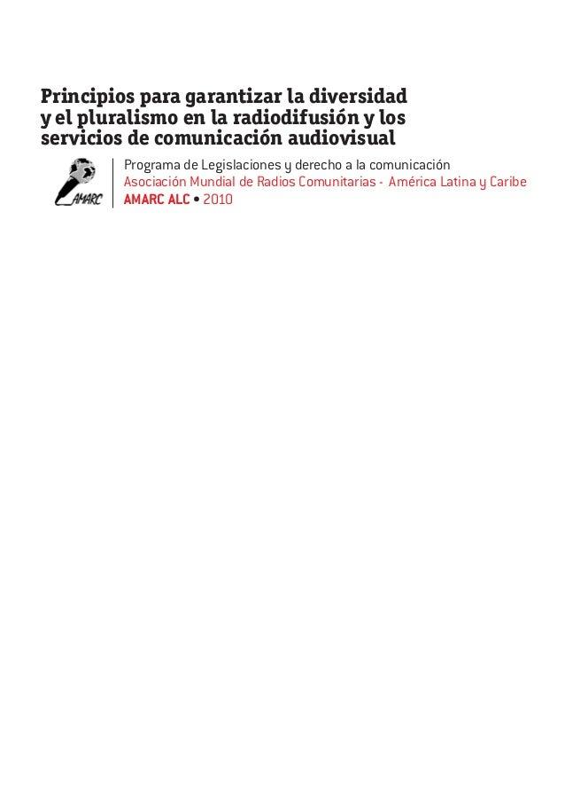 Principios para garantizar la diversidad y el pluralismo en la radiodifusión y los servicios de comunicación audiovisual P...