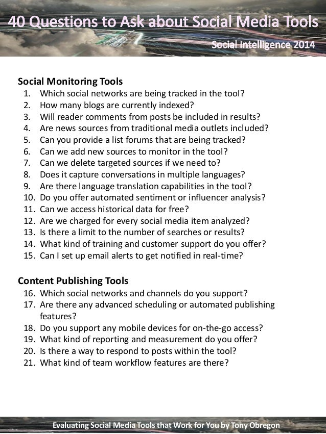 Social Monitoring Tools 1. Which social networks are being tracked in the tool? 2. How many blogs are currently indexed? 3...