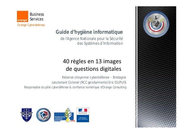 Guide d'hygiène informatique  de l'Agence Nationale pour la Sécurité  des Systèmes d'Information  Réserve citoyenne cyberd...