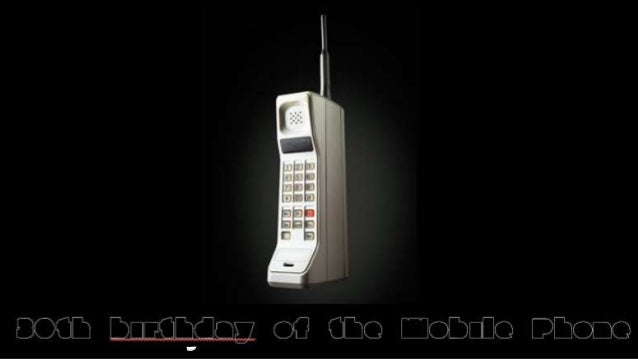 30th birthday of the Mobile Phone