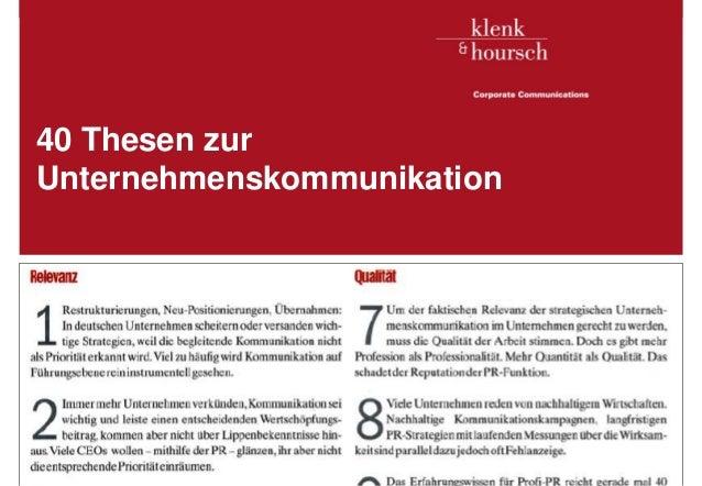 40 Thesen zur   Unternehmenskommunikation   Frankfurt am Main, im August 2005Klenk & Hoursch                        1