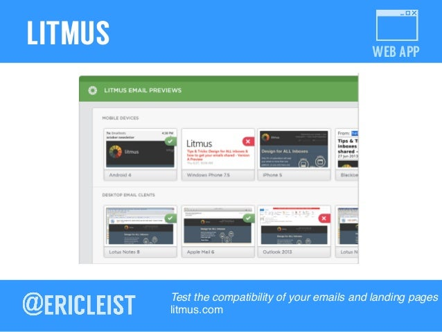 WEB APP LITMUS Test the compatibility of your emails and landing pages! litmus.com!