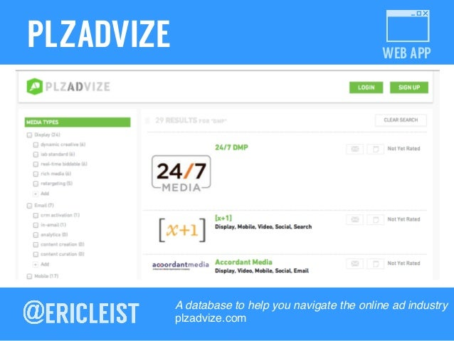 WEB APP PLZADVIZE A database to help you navigate the online ad industry! plzadvize.com!