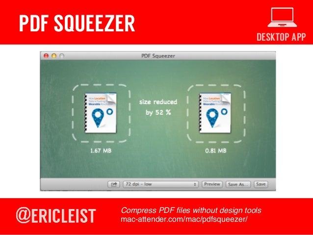 DESKTOP APP PDF SQUEEZER Compress PDF files without design tools! mac-attender.com/mac/pdfsqueezer/!