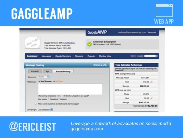 WEB APP GAGGLEAMP Leverage a network of advocates on social media! gaggleamp.com!