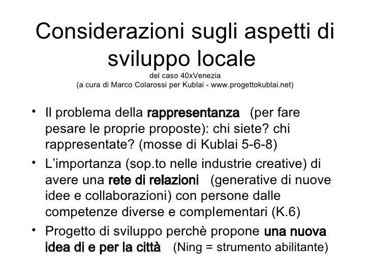 Considerazioni sugli aspetti di       sviluppo locale                              del caso 40xVenezia         (a cura di ...