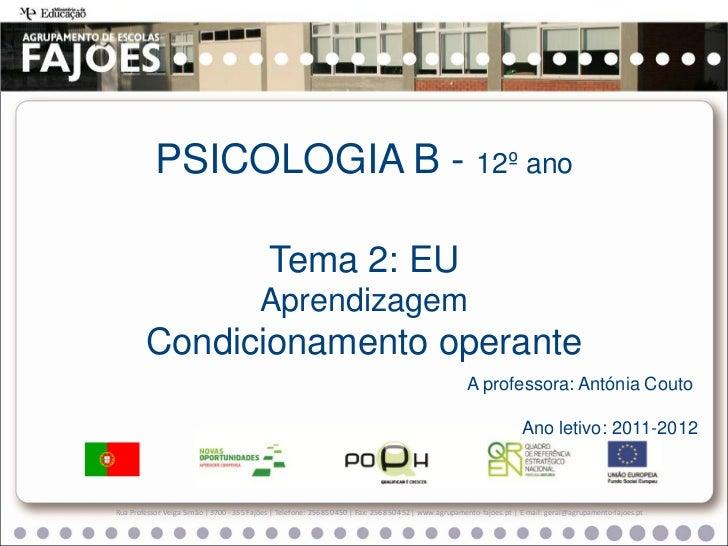 PSICOLOGIA B - 12º ano                                            Tema 2: EU                                          Apre...