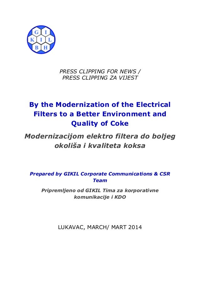 PRESS CLIPPING FOR NEWS / PRESS CLIPPING ZA VIJEST By the Modernization of the Electrical Filters to a Better Environment ...