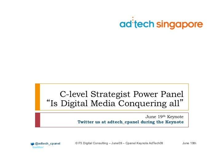 C-level Strategist Power Panel        Is Digital Media Conquering all                                                June ...