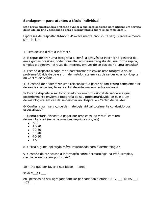 Sondagem – para utentes a título individual Este breve questionário pretende avaliar a sua predisposição para utilizar um ...